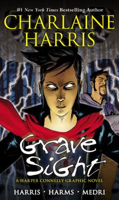 Grave Sight - Harris, Charlaine, and Francescutto, Paolo