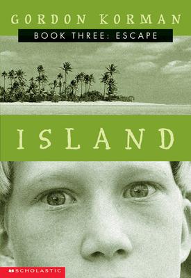 Island III: Escape: The Escape - Korman, Gordon
