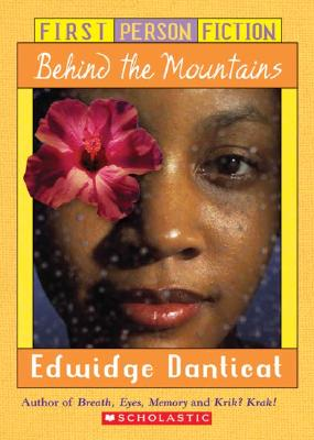 Behind the Mountains - Danticat, Edwidge