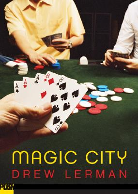 Magic City - Lerman, Drew