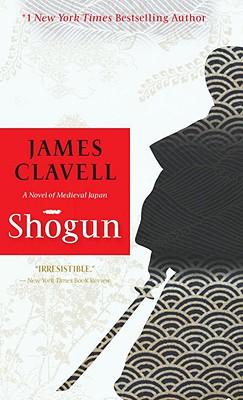 Shogun: A Novel of Japan - Clavell, James
