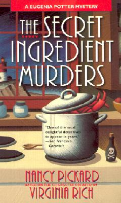 The Secret Ingredient Murders: A Eugenia Potter Mystery - Pickard, Nancy, and Rich, Virginia
