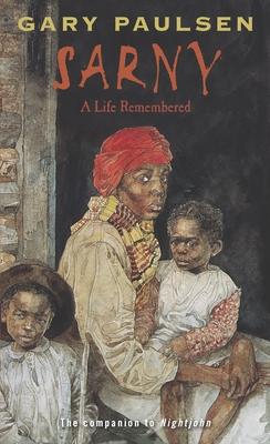 Sarny: A Life Remembered - Paulsen, Gary