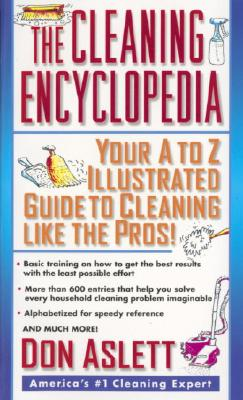 The Cleaning Encyclopedia - Aslett, Don