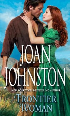 Frontier Woman - Johnston, Joan