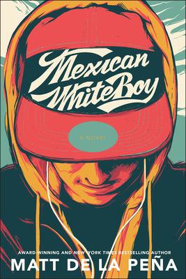 Mexican Whiteboy - de la Pena, Matt