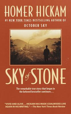 Sky of Stone: A Memoir - Hickam, Homer H