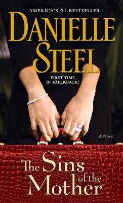 The Sins of the Mother - Steel, Danielle