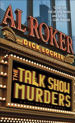 The Talk Show Murders - Roker, Al, and Lochte, Dick