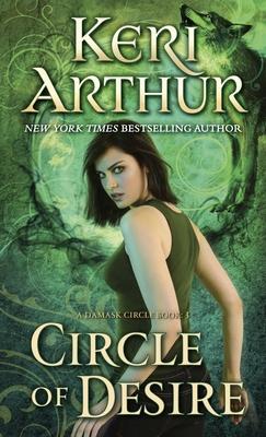 Circle of Desire - Arthur, Keri