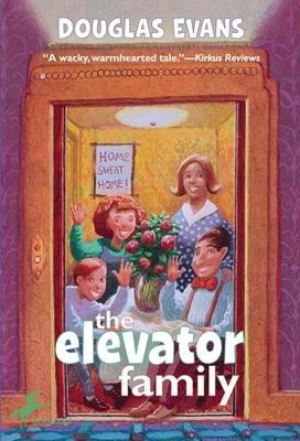 The Elevator Family - Evans, Douglas