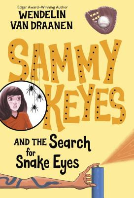 Sammy Keyes and the Search for Snake Eyes - Van Draanen, Wendelin
