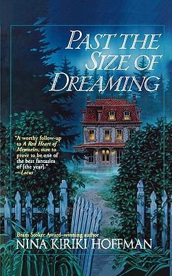 Past the Size of Dreaming - Hoffman, Nina Kiriki