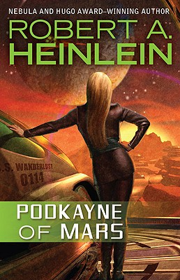Podkayne of Mars - Heinlein, Robert A