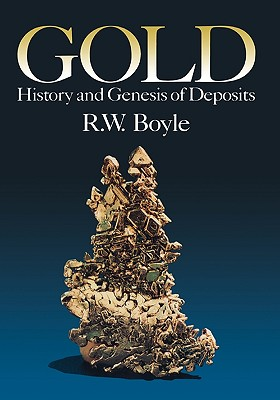 Gold - Boyle, Robert W, and Boyle, R W