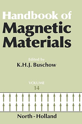 Handbook of Magnetic Materials - Unknown, Author, and Lemm, Jeffrey M, and Author, Unknown