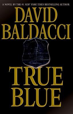 True Blue - Baldacci, David