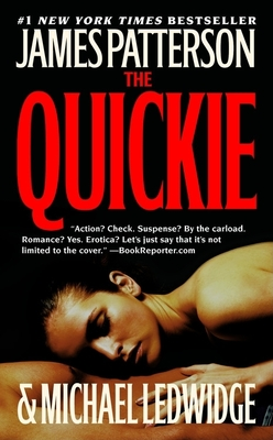 The Quickie - Patterson, James, and Ledwidge, Michael