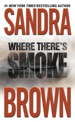 Where There's Smoke - Brown, Sandra