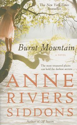 Burnt Mountain - Siddons, Anne Rivers