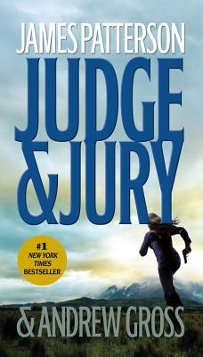 Judge & Jury - Patterson, James, and Gross, Andrew