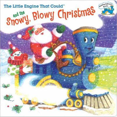 The Little Engine That Could and the Snowy, Blowy Christmas - Piper, Watty, pse, and Ong, Cristina (Illustrator)