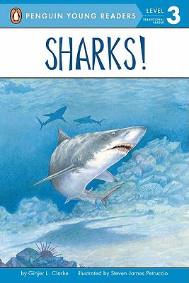 Sharks!: All Aboard Science Reader Station Stop 2 - Clarke, Ginjer L