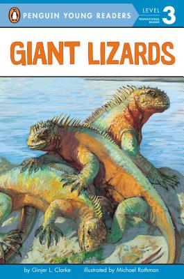 Giant Lizards - Clarke, Ginjer L