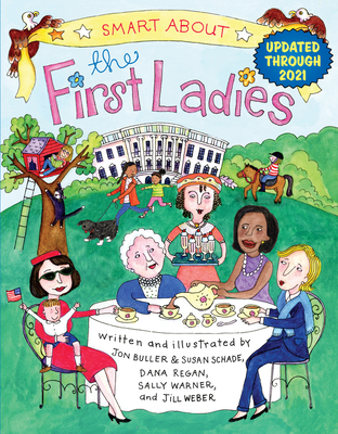 Smart about the First Ladies: Smart about History - Warner, Sally