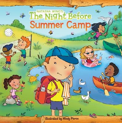 The Night Before Summer Camp - Wing, Natasha