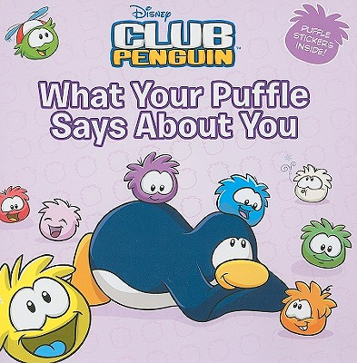 What Your Puffle Says about You - Noll, Katherine
