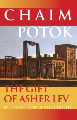 The Gift of Asher Lev - Potok, Chaim