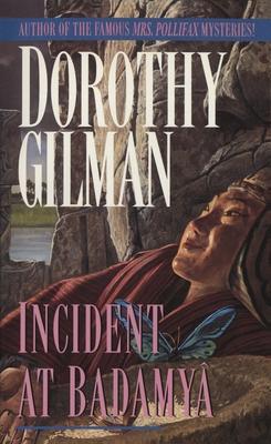 Incident at Badamaya - Gilman, Dorothy