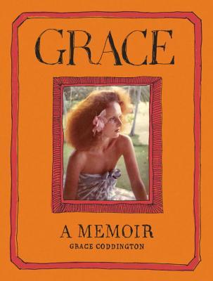Grace: A Memoir - Coddington, Grace (Read by)