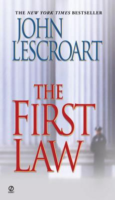 The First Law - Lescroart, John