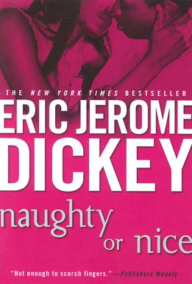 Naughty or Nice - Dickey, Eric Jerome
