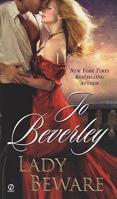 Lady Beware: A Novel of the Company of Rogues - Beverley, Jo
