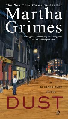 Dust: A Richard Jury Mystery - Grimes, Martha