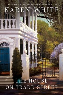 The House on Tradd Street - White, Karen