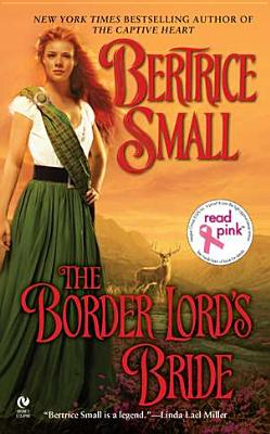 The Border Lord's Bride - Small, Bertrice
