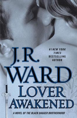 Lover Awakened - Ward, J R