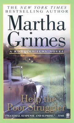 Help the Poor Struggler - Grimes, Martha
