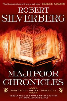 Majipoor Chronicles - Silverberg, Robert