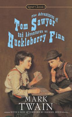 The Adventures of Tom Sawyer and Adventures of Huckleberry Finn - Twain, Mark, and Reed, Ishmael (Afterword by), and Fisher Fishkin, Shelley (Introduction by)