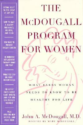 The McDougall Program for Women - McDougall, Mary, and McDougall, John A