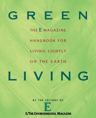 Green Living - E Magazine, E Magazine