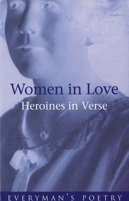 Women in Love: Heroines in Verse - Hopkins, David (Editor), and Hopkins, Sandra (Editor)