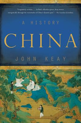 China: A History - Keay, John