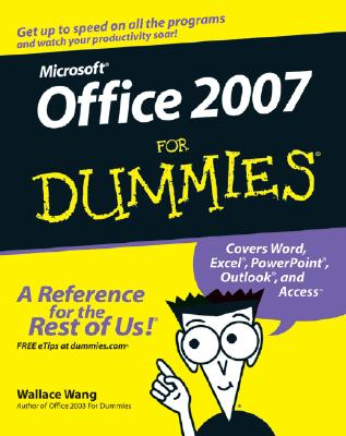 Microsoft Office 2007 for Dummies - Wang, Wallace