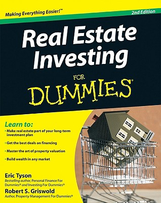 Real Estate Investing for Dummies - Tyson, Eric, MBA, and Griswold, Robert S